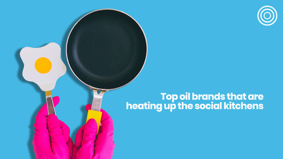 From the frying pan to social media: who's the hottest brand leading the cooking oil industry on social?