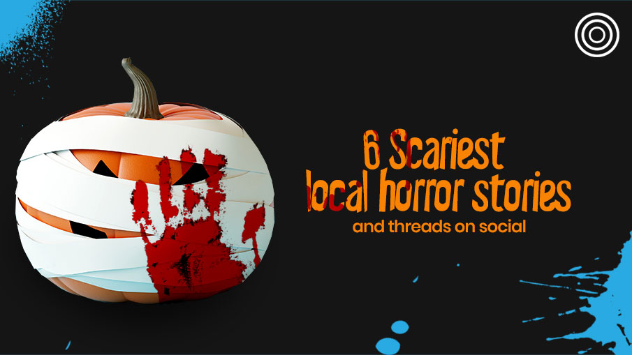 Scariest local horror threads that has social shivering in fear